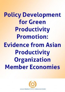 Policy Development for Green Productivity Promotion: Evidence from Asian Productivity Organization Member Economies
