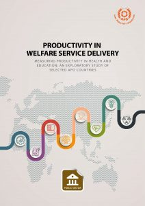 Productivity in Welfare Service Industry—Measuring Productivity in Health and Education: An Exploratory Study of Selected APO Countries